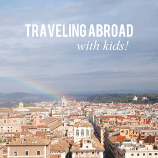 Traveling Abroad with Kids, Part 1: medicine, gear, school + more!